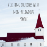 visiting-churches-with-non-religious-people